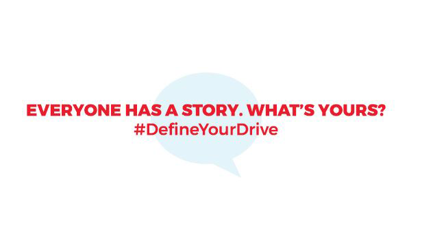 #DefineYourDrive- Initiative