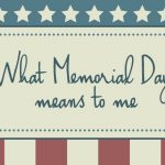 What Memorial Day Means to Me; One ...
