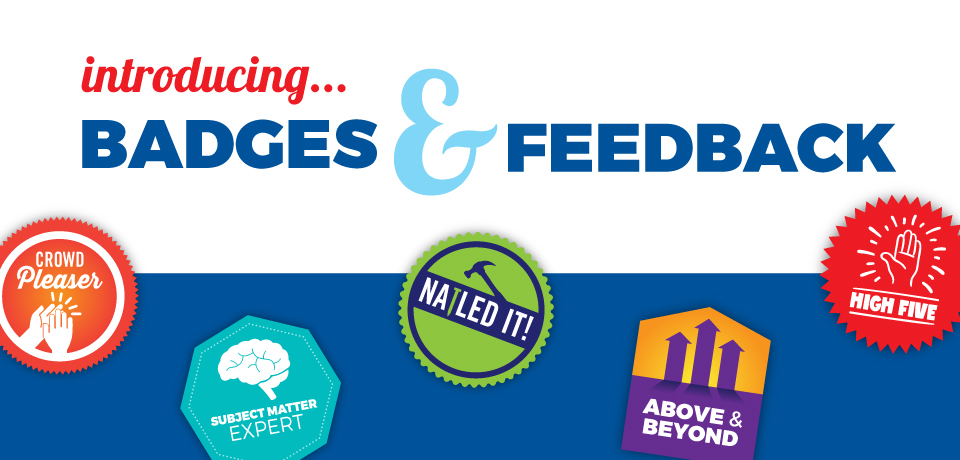 Introducing…. Badges & Feedback!