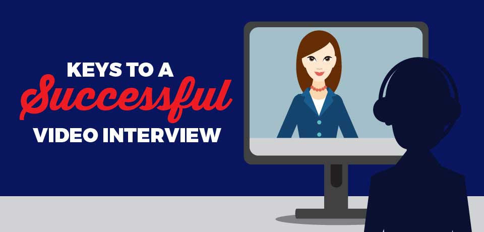 Keys to a Successful Video Interview
