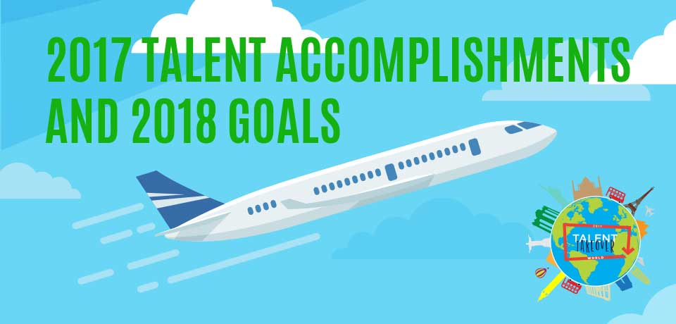 The Talent Department's 2017 Accomplishments & 2018 Goals