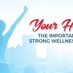 Your Health: The Importance of a ...