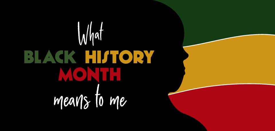 How the Culture of Black History Inspires Me