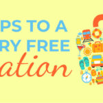 5 Steps to a Worry-Free Vacation
