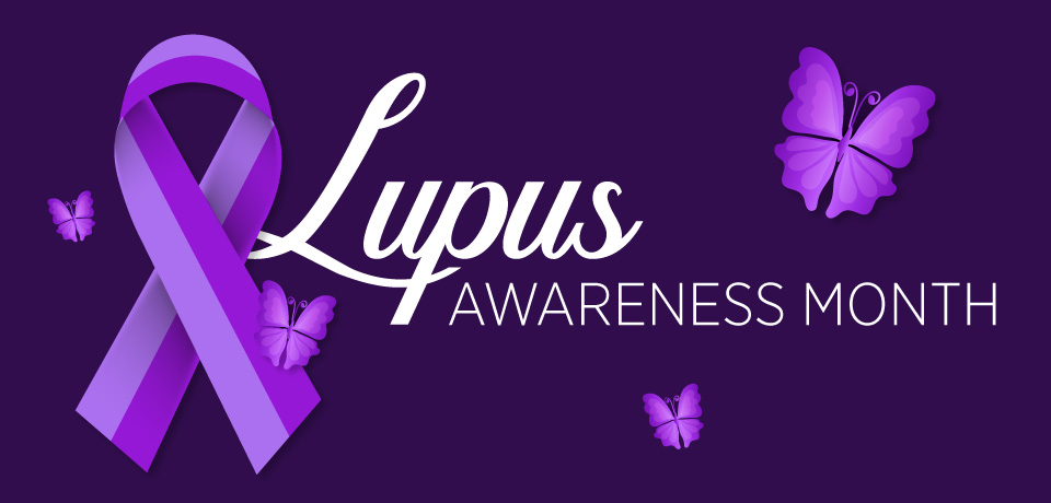 "Lupus Awareness: ""Supporting the fighters, admiring the survivors, honoring the taken, and never, ever giving up hope."""