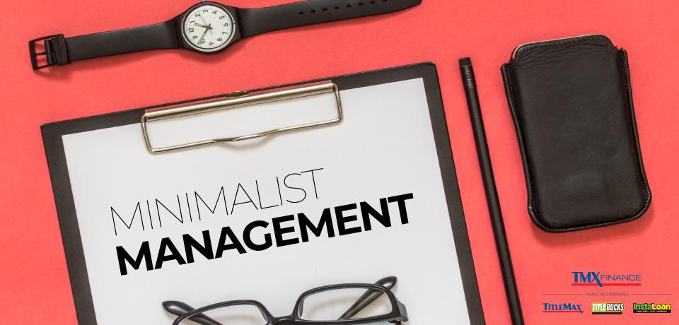 Minimalist Management