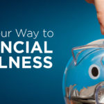 Save Your Way to Financial Wellness