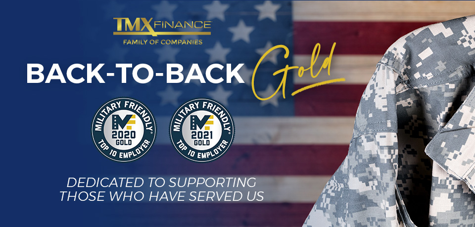 TMX Finance® Family of Companies Earns 2021 Top Ten Gold Military Friendly® Employer Designation