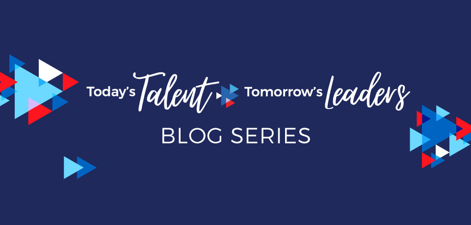 Today's Talent Tomorrow's Leaders- Kate Andersen  (Director of Succession Management)