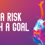 Take A Risk, Crush A Goal