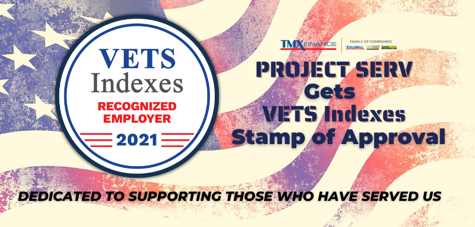 TMX Finance® Family of Companies Honored as a VETS Indexes Recognized Employer